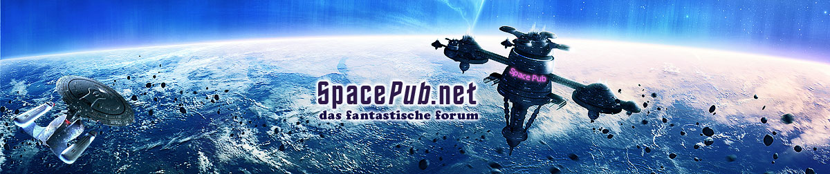 SpacePub.net - Das Forum für Science Fiction, Fantasy und Mystery